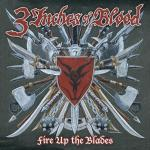 FIRE UP THE BLADES. Audio CD THREE INCHES OF BLOOD