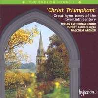 The English Hymn Vol 1 - Christ Triumphant / Malcolm Archer Et A