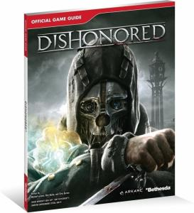 Dishonored Official Game Guide PC / PS3 Xbox 360