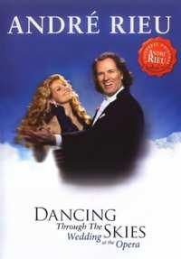 Andre Rieu - Dancing Through The Skies
