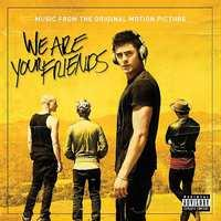 Ost - We Are Your Friends CD