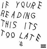 If You Reading This It Too Lat