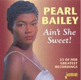 AIN SHE SWEET 23 OF HER GREATEST RECORDINGS. Audio CD PEARL BAIL