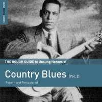 Country Blues Vol. 2. The Rough Gui - CD