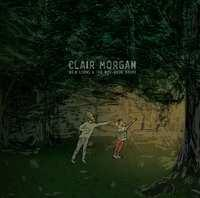 Clair Morgan - New Lions And The.. CD