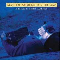 Man Of Somebody Dreams