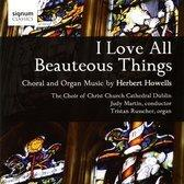 I LOVE ALL THE.. .. BEAUTEOUS THINGS//CHOIR OF CHRIST CHURCH CAT