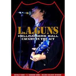 L.A. Guns - Hellraisers Ball DVD ..IN THE ACT. GUNS DVDNL