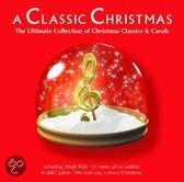 Classic Christmas: The Ultimate Collection Of Christmas Classics