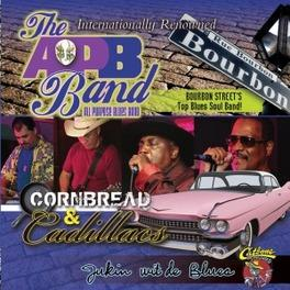 CORNBREAD AND CADILLACS. APP PURPOSE BLUES BAND CD