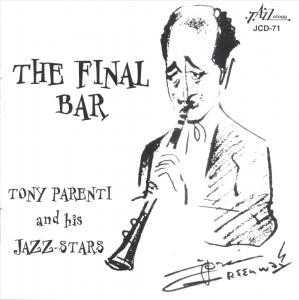 FINAL BAR W/HIS ALL STARS. TONY PARENTI CD