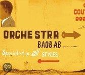 SPECIALISTS IN ALL STYLES. Audio CD ORCHESTRA BAOBAB