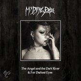ANGEL AND THE.. -CD+DVD- .. DARKEST EYES. Audio CD MY DYING BRID (0801056726025)