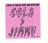 I Give To You My Love & Devotion