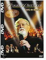 Roger Whittaker - Live In Berlin