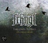 The Ones To Fall LTD