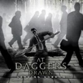 SERVING SORROW. AT DAGGERS DRAWN CD