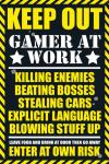 Gbeye Gaming Keep Out Poster 61x915cm