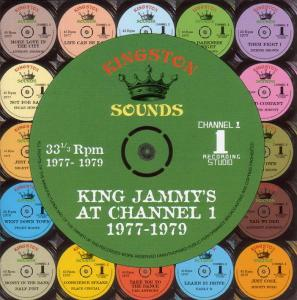 KING JAMMY AT CHANNEL 1 A JOHNSON/KING EVARALD/SUGAR MINOTT/HALF