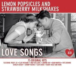 LEMON POPSICLES &..LOVE .. STRAWBERRY MILKSHAKES LOVE SONGS. V/A