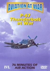 Aviation At War: P-47 Thunderbolt War