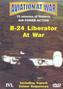 Aviation At War: B-24 Liberator War