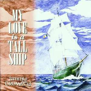 My Love Is A Tall Ship