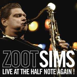 LIVE AT THE HALF NOTE AGA ..AGAIN!. Audio CD ZOOT SIMS