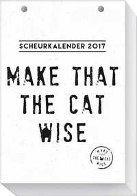 SCHEURKALENDER 2017 MAKE THAT THE CAT WISE / 1X1495 (8712048297251)