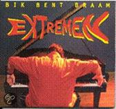 EXTREMEN . BIK BENT BRAAM CD