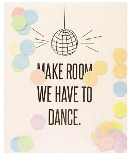 The Gift Label Confetti Kaart - Make Room We Have To Dance
