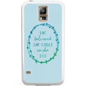 Samsung Galaxy S5 Plus / Neo Hoesje - She Believed And So She Di
