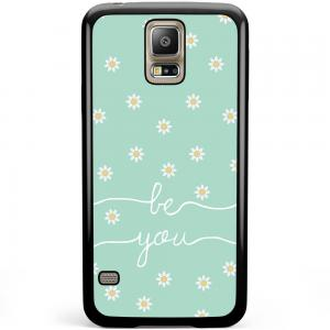 Samsung Galaxy S5 Plus / Neo Hoesje - Be You