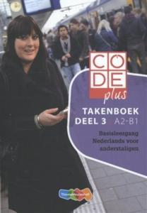 Code Plus / Deel 3 A2-B1 Deel Takenboek