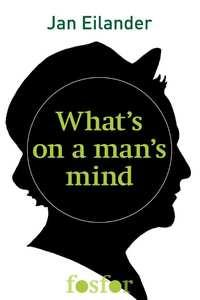 What On A Man Mind