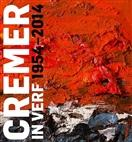 Cremer In Verf 1954-2014
